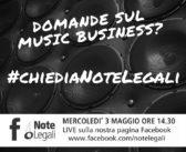 #chiediaNoteLegali, nuova diretta il 3 maggio