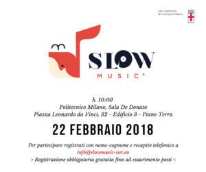 Presentazione Slow Music @ Politecnico Milano, Sala De Donato, edificio 3 piano terra | Milano | Lombardia | Italia