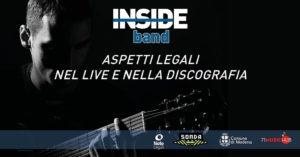 Inside Band: aspetti legali nel live e nella discografia @ La Torre