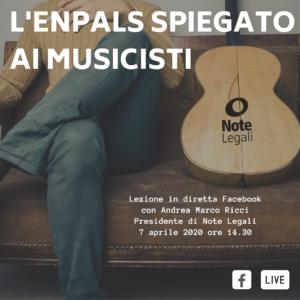 L'ENPALS spiegato ai musicisti @ Pagina Facebook Note Legali