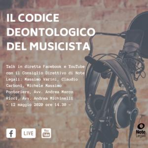 Il Codice Deontologico del Musicista @ Pagina Facebook e canale YouTube Note Legali