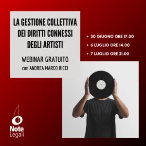 La gestione collettiva dei diritti connessi degli artisti @ Webinar su https://club.notelegali.it
